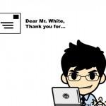 ビジネスの全てのシーンに使える英語メール書き出し100選