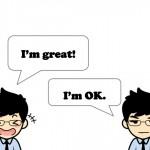 元気だよ!の他に色々な気分を表す英語のフレーズ40選