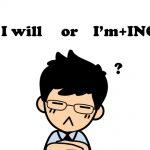 英語で「I will」の意味と正しい使い方の例文30選