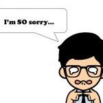 sorryに加え、「謝る」時の英語の表現と返し100選